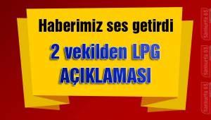 2 Vekilden LPG Açıklaması