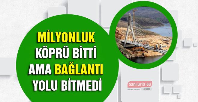 Nissibi Köprüsünün Bağlantı Yolları Ne Zaman Bitecek?