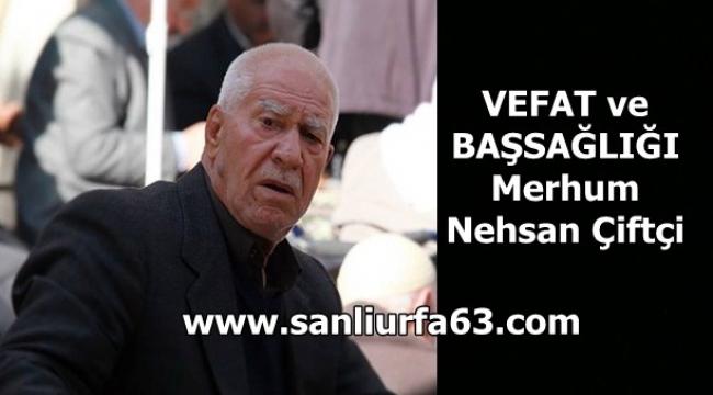 Vefat: Nehsan Çiftçi
