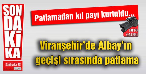 Diyarbakır-Viranşehir yolunda albayın geçişi sırasında patlama