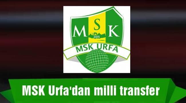 MSK Urfa'dan milli transfer