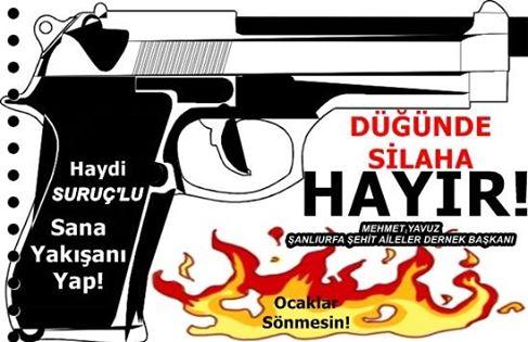 Şanlıurfa'da bireysel silahlanmaya hayır kampanyası