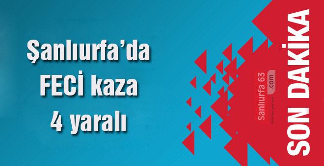 Urfa'da feci kaza: 4 yaralı