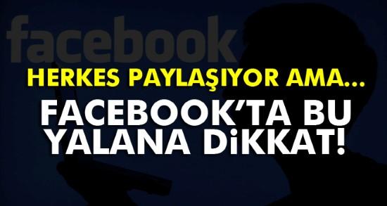 Facebook'ta Resmileşti dikkat yalanı
