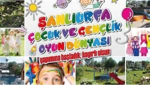 Şanlıurfa'da Çocuk ve Gençlik Oyun Dünyası parkı yapılıyor