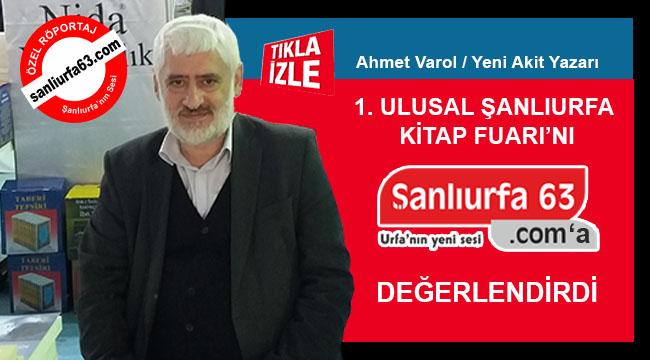 Ahmet Varol Kitap Fuarı'nı Şanlıurfa 63'e değerlendirdi