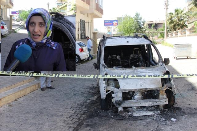 Urfa'da aracı kundaklanan bayan İDAM İstedi