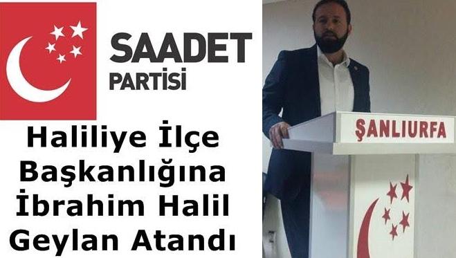 Saadet Partisi Haliliye başkanlığına genç başkan getirildi