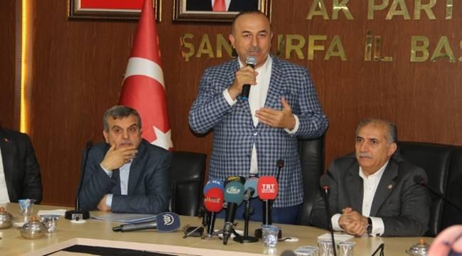 Bakan Çavuşoğlu, Suriye'nin Şanlıurfa'sı var,Bizim Kimimiz Var