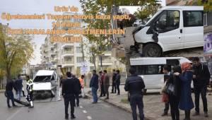 Urfa'da Öğretmenleri Taşıyan Servis kaza yaptı, 10 Yaralı