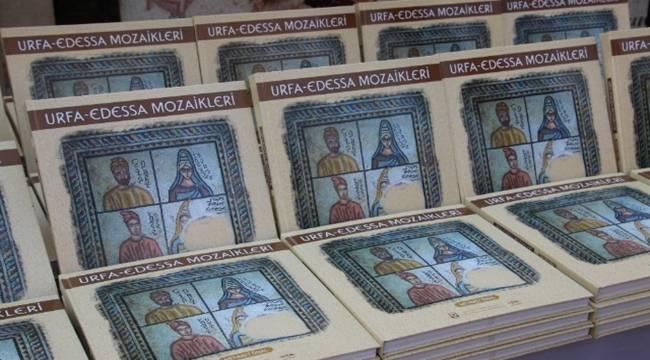 Urfa-Edessa Mozaikleri Kitabı Tanıtıldı-Videolu Haber