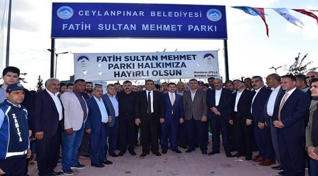 Ceylanpınar Fatih Sultan Mehmet Parkı Hizmete Açıldı