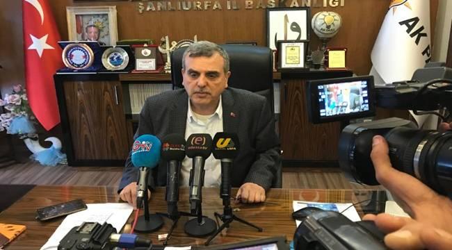 AK Parti Şanlıurfa İl Başkanı İstifa Etti