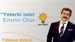 Fatih Mehmet Bucak Aday Adayı Oldu