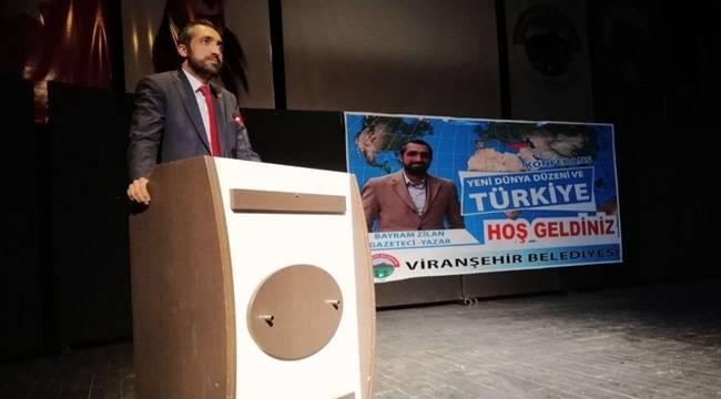 Zilan'dan Yeni Dünya Düzeni ve Türkiye Konferansı