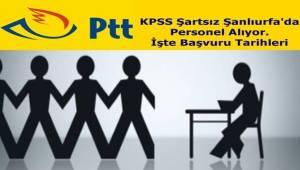 PTT Şanlıurfa'da KPSS Şartsız Personel Alıyor