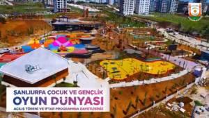Çocuk ve Gençlik Oyun Dünyası Açılıyor