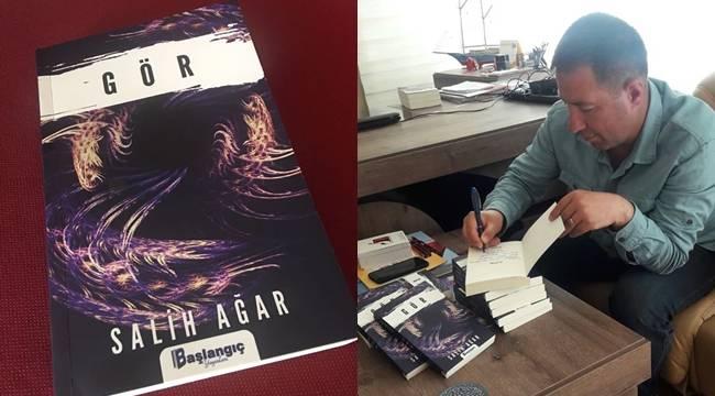 Yazar Salih Ağar'ın Yeni Kitabı Çıktı