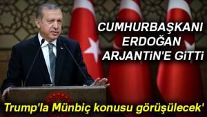 Cumhurbaşkanı Erdoğan Arjantin'e Gitti