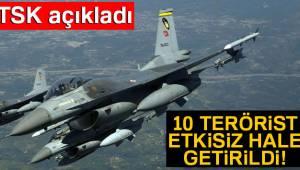 Irak'ta 10 terörist etkisiz hale getirildi