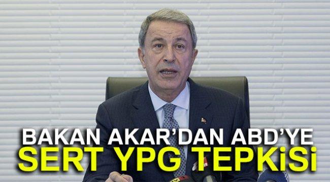 Milli Savunma Bakanı Akar'dan ABD'ye YPG Tepkisi
