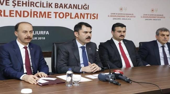 Çevre Şehircilik Bakanı Şanlıurfa Projelerini Açıkladı