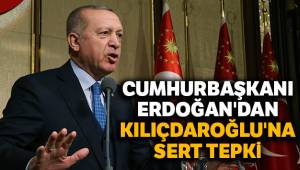 Cumhurbaşkanı Erdoğan Kılıçdaroğlu'na Yanıt