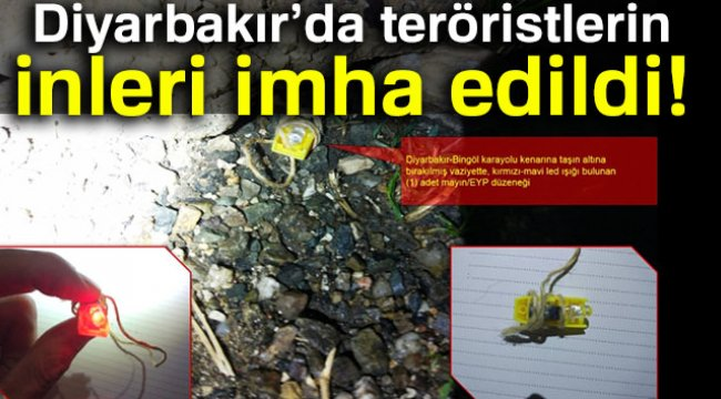 Diyarbakır'da teröristlerin inleri imha edildi