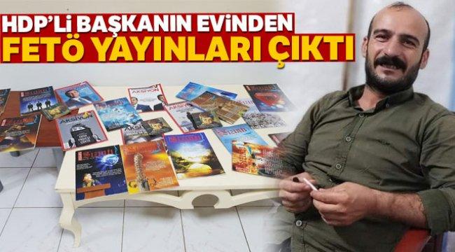 HDP'li başkanın evinden FETÖ'nün yayınları çıktı
