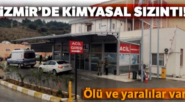 İzmir'de kimyasal sızıntı: 1 ölü