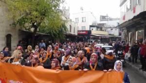 Kilisli Kadınlar Şiddete Hayır Diyerek Meydanlara İndi