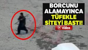 Osmaniye'de Alacağını alamayınca tüfekle siteyi bastı