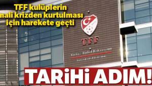 TFF kulüplerin mali krizden kurtulması için harekete geçti