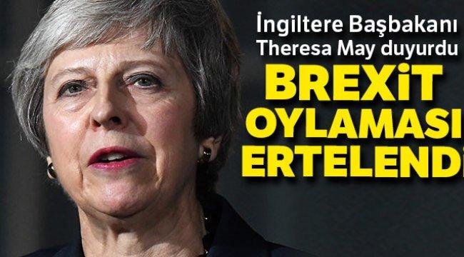 Theresa May, Brexit Oylaması Ertelendi