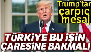Trump'tan Türkiye Mesajı