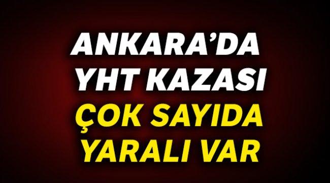 Ankara'da Yüksek Hızlı Tren Kaza Yaptı, Çok Sayıda Yaralı Var