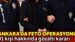 Ankara'da FETÖ'ye yönelik üç ayrı operasyonda 91 gözaltı kararı