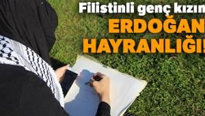 Filistinli genç kızın Erdoğan hayranlığı