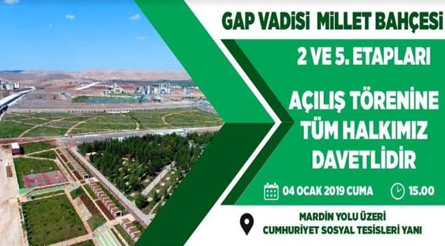 Gap Vadisi 2. ve 5. Etapları Hizmete Açılıyor