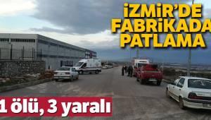 İzmir'deki fabrikada kazan dehşeti 2 ölü, 2 yaralı