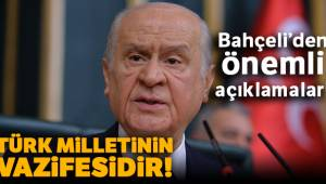 Devlet Bahçeli Türk milletinin Vazifesidir