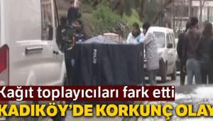 Kadıköy'de çöp konteynerinden kadın bacakları çıktı