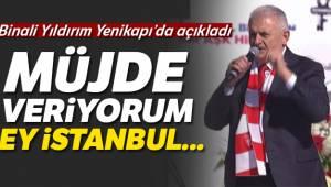Binali Yıldırım İstanbul'u dünyanın yıldızı yapacağız