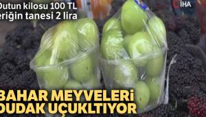 Dutun kilosu 100 TL eriğin tanesi 2 liradan satılıyor