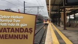 Gebze-Halkalı Banliyö Tren Hattı'nı kullanan vatandaşlar memnun