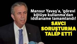 Mahkemeden Mansur Yavaş'a 10 günlük beyan süresi verildi