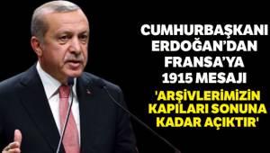 Erdoğan Arşivlerimizin kapıları sonuna kadar açıktır