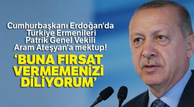 Erdoğan'dan Ateşyan'a Mektup