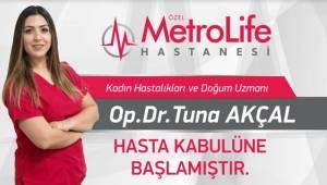Doktor Tuna Akçal Metrolife Hastanesinde