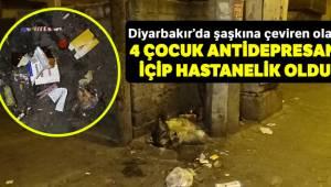Diyarbakır'da antidepresan içen 4 çocuk hastanelik oldu